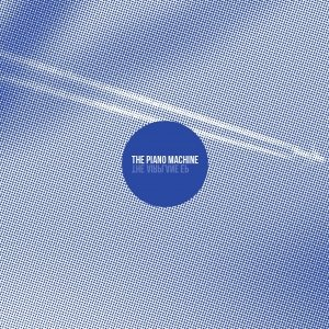 album The Airplane EP - The Piano Machine