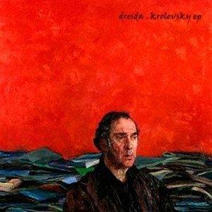 album The Krolevski Case - Dresda