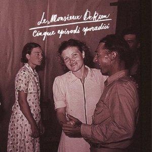 album Cinque Episodi Sporadici - Monsieur de Rien