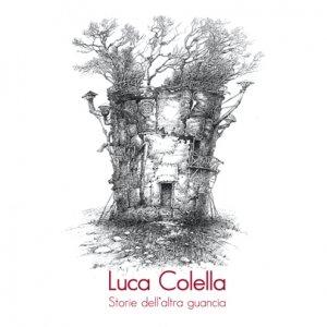 album Storie dell'altra guancia - Luca Colella