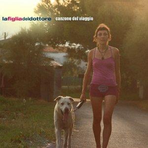 album Canzone del viaggio - La figlia del dottore