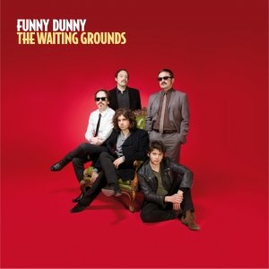 album The Waiting Grounds - Funny Dunny