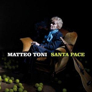 album Santa pace - Matteo Toni