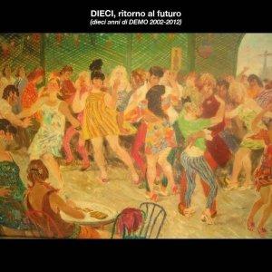 album Dieci, ritorno al futuro - Demo Compilation