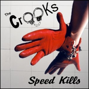 album Speed Kills - The Crooks