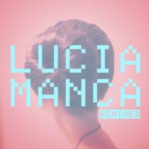 album Remixed - Lucia Manca