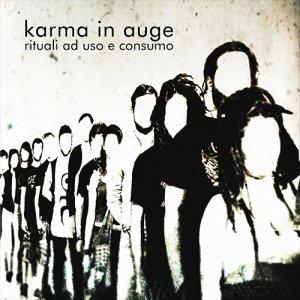 album Rituali ad uso e consumo - karma in auge