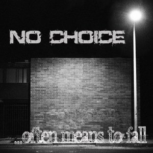 album ...Often Means To Fall - No Choice