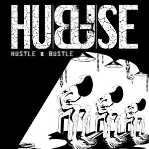 album Hustle & Bustle - Hubuse