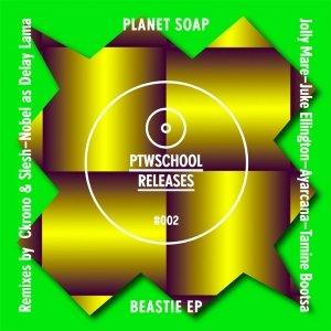 album Beastie Ep - Planet Soap