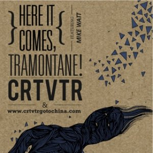 album Here it comes - Tramontane! - CRTVTR