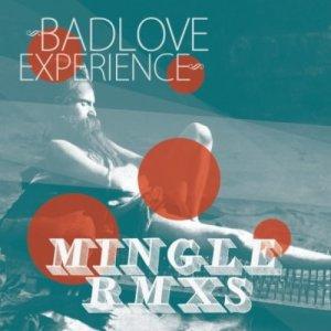 album Mingle Rmxs - Bad Love Experience