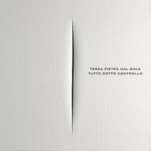 album Tutto sotto controllo - Terza pietra dal sole