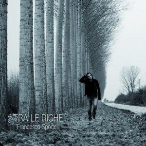 album TRA LE RIGHE - Francesco Sportelli