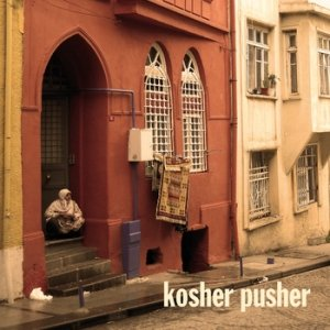 album kosher pusher - kosher pusher
