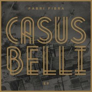 album Casus Belli EP - Fabri Fibra