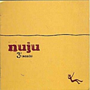 album 3° (mondo) - Nuju