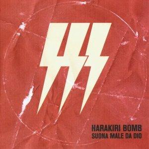 album Suona Male da Dio [EP] - Harakiri Bomb