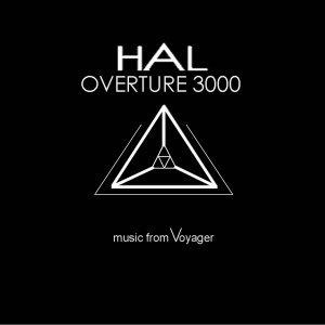 album OVERTURE 3000 ( Music From Voyager ) - HAL