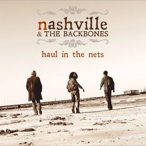 album Haul In The Nets - Nashville & Backbones