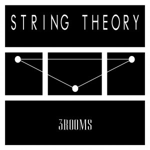 album 3ROOMS - STRING THEORY