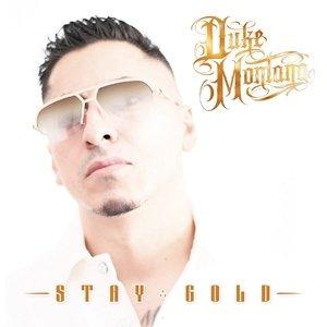 album Stay Gold - Duke Montana