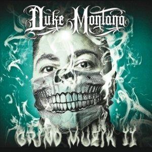 album Grind Muzik Mixtape II - Duke Montana