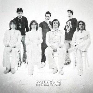 album Rappoohsi - Piranha Clique