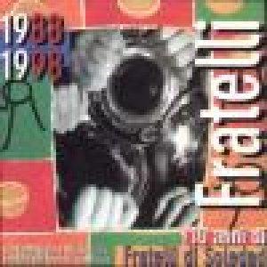 album 10 anni di Fratelli di Soledad - Fratelli di Soledad