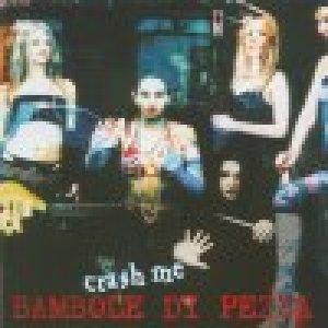 album Crash me - Bambole di Pezza