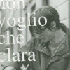 album ep - Non Voglio che Clara