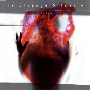 album Dentro - The Strange Situation