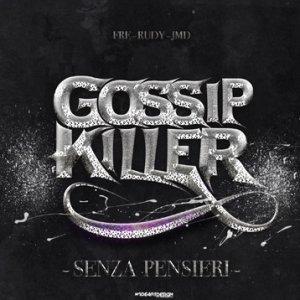 album Senza Pensieri - Gossip Killer