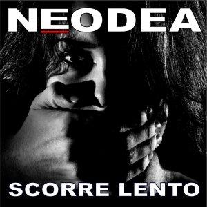 album Scorre Lento - Neodea