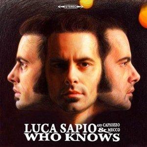 album Who knows - Luca Sapio