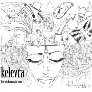 album Beati voi che non capite niente - Kelevra
