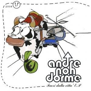 album Fuori Dalla Città EP - Andre NON Dorme