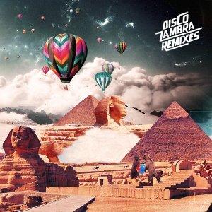 album Digi G'Alessio - Zambra Funk (Slesh Remix) - Ckrono & Slesh