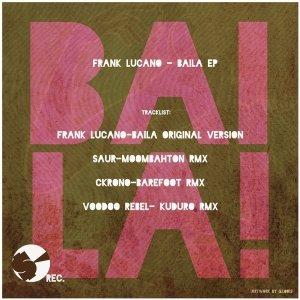 album Frank Lucano - Baila! (Ckrono Remix) [System Crash] - Ckrono & Slesh