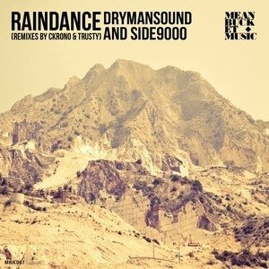 album DrymanSound & Side9000 - Raindance (Ckrono Remix) [Meanbucket] - Ckrono & Slesh