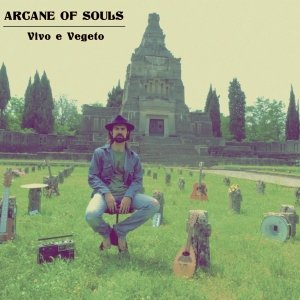 album Vivo e Vegeto - Arcane of Souls