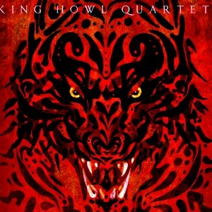 album King Howl Quartet - KING HOWL