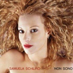 album Non sono - Samuela Schilirò