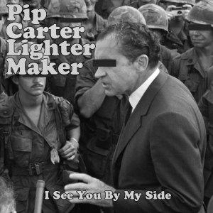 album I See You By My Side - Pip Carter Lighter Maker