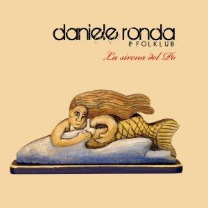 album La sirena del Po - Daniele Ronda