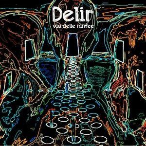 album Via delle ninfee - Delir