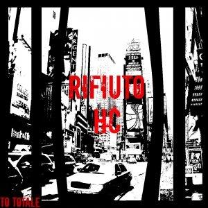album Rifiuto Totale - Rifiuto HC