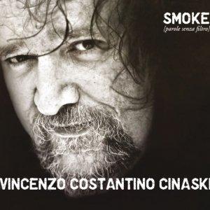album smoke - parole senza filtro - Vincenzo Costantino Cinaski