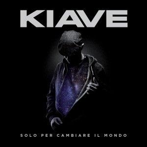 album Solo per cambiare il mondo - Kiave