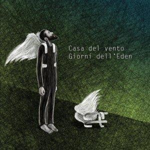 album Giorni dell'Eden - Casa Del Vento